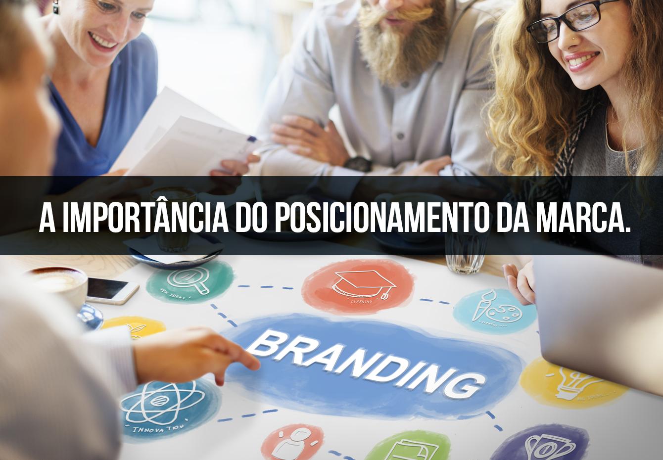 Posicionamento da marca: como se distinguir no meio da concorrência. BG Comunicação e Marketing