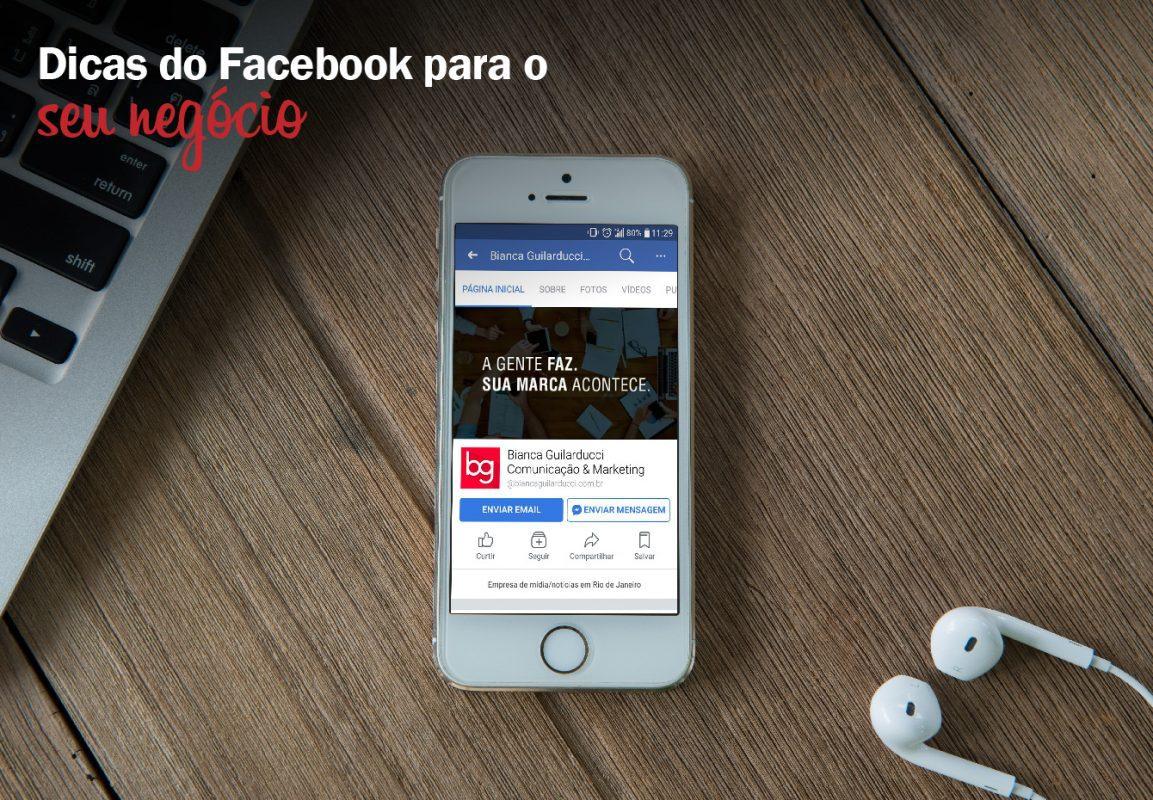 6 dicas para usar o Facebook em prol do seu negócio. BG Comunicação e Marketing