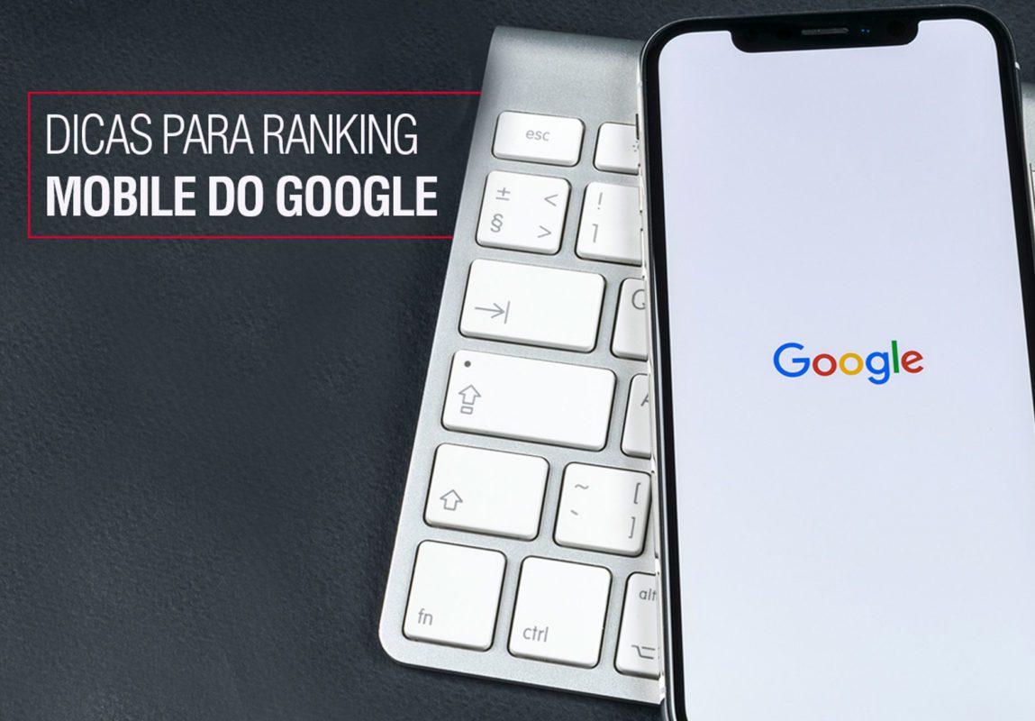 Dicas para ficar bem posicionado no ranking mobile do Google