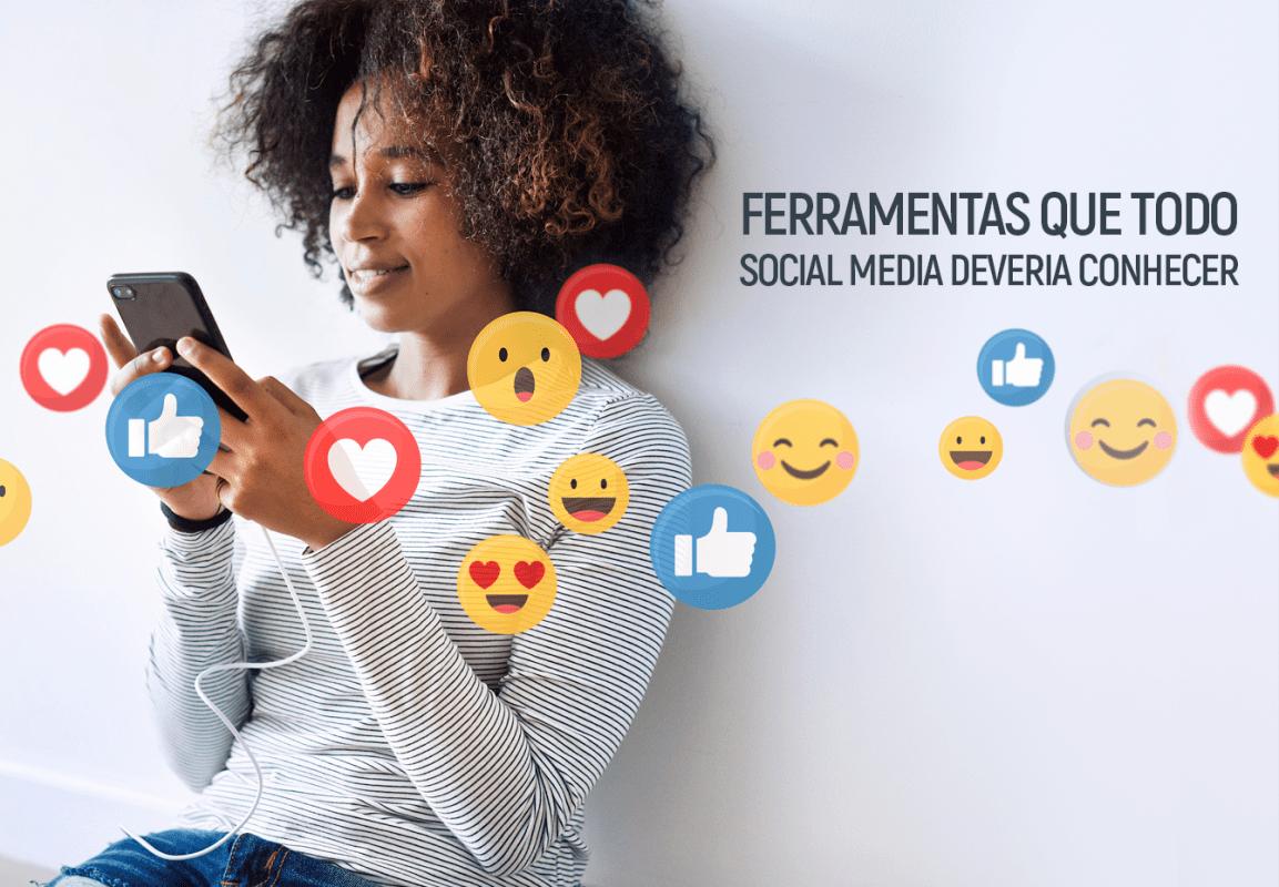 8 ferramentas que todo Social Media deveria utilizar